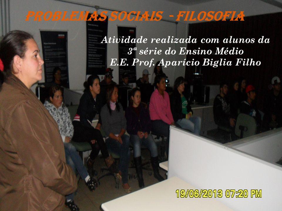 PROBLEMAS SOCIAIS - FILOSOFIA