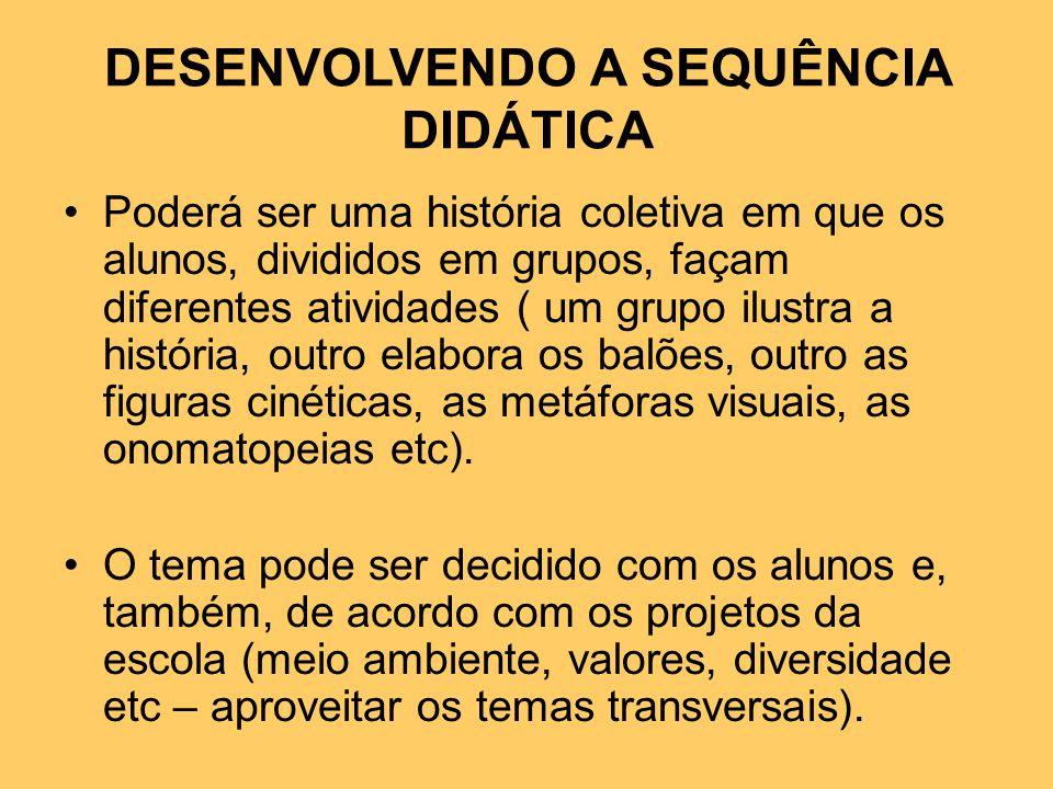 DESENVOLVENDO A SEQUÊNCIA DIDÁTICA