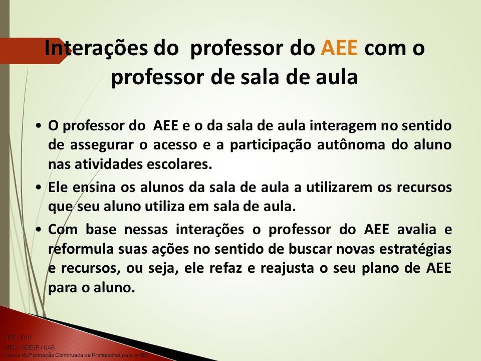 Interações do professor do AEE com o professor de sala de aula