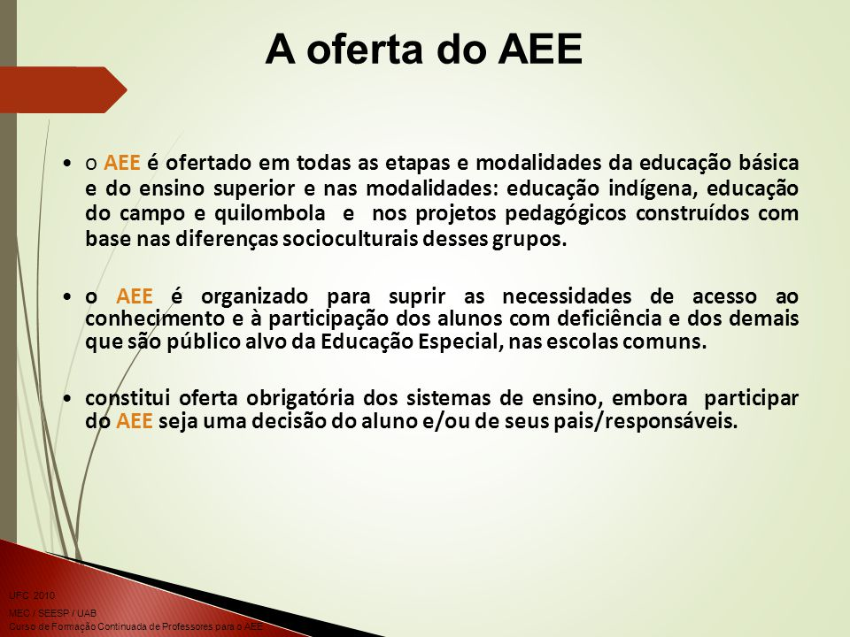 A oferta do AEE