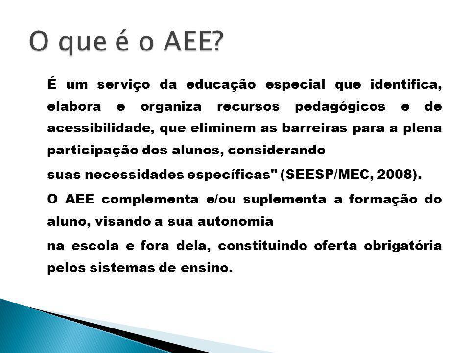 O que é o AEE