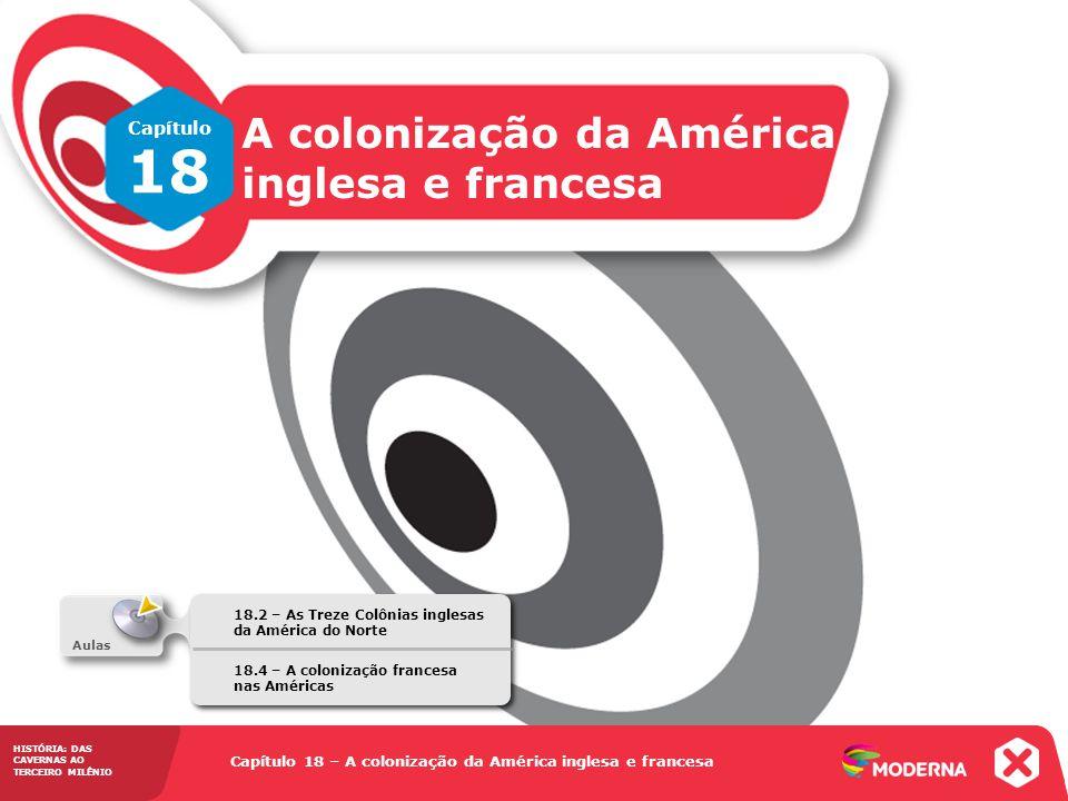 18 A colonização da América inglesa e francesa Capítulo