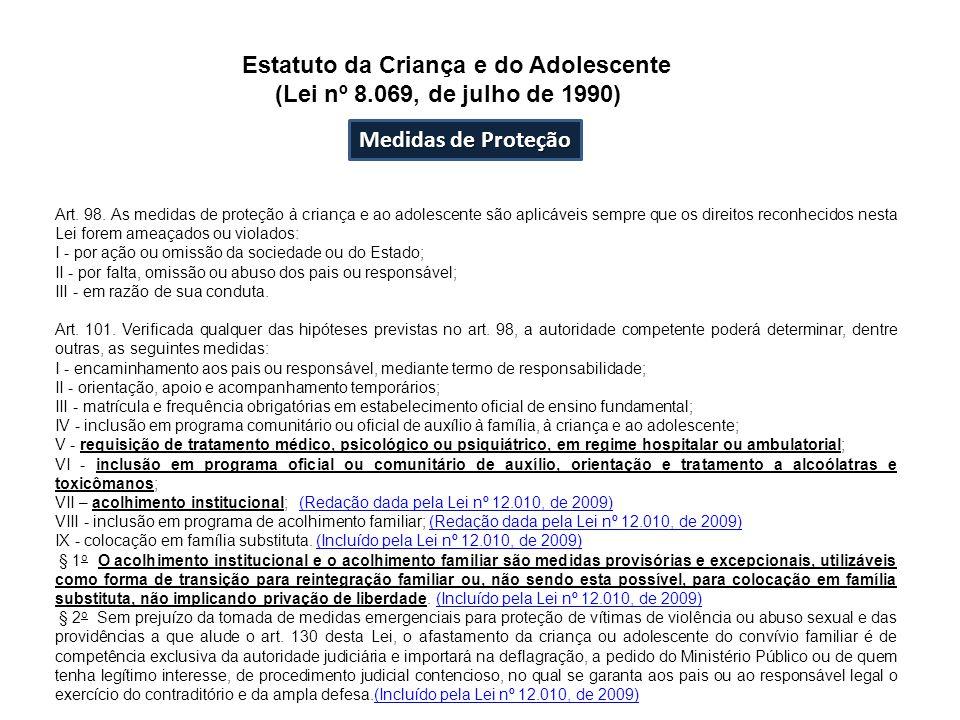 Estatuto da Criança e do Adolescente (Lei nº 8.069, de julho de 1990)