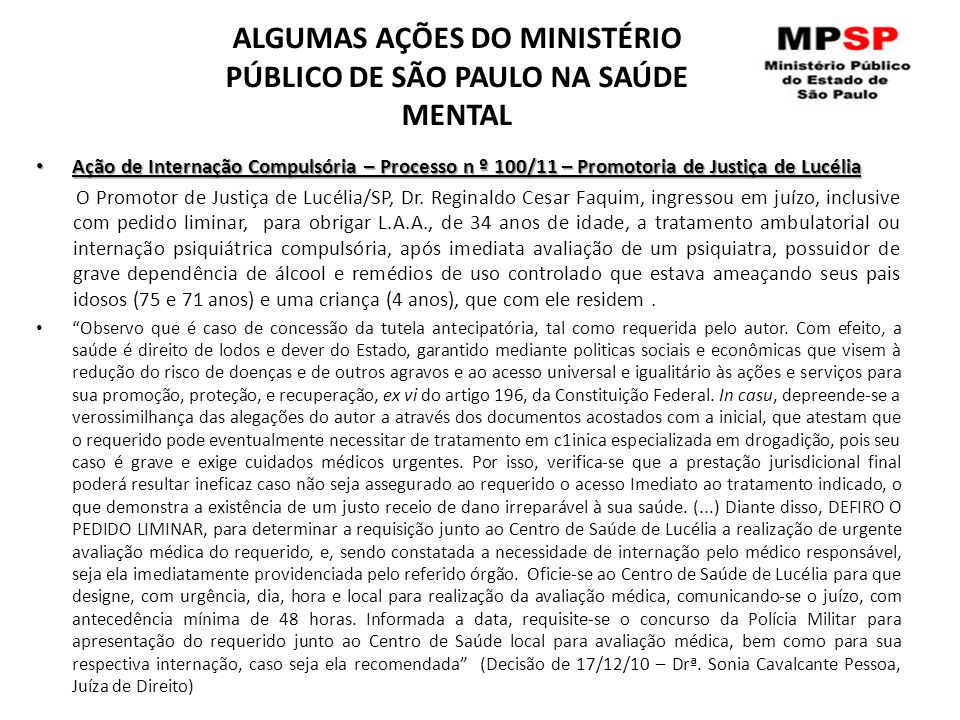 ALGUMAS AÇÕES DO MINISTÉRIO PÚBLICO DE SÃO PAULO NA SAÚDE MENTAL