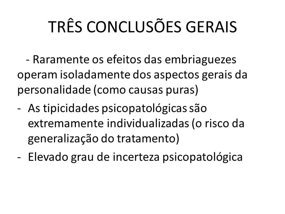 TRÊS CONCLUSÕES GERAIS