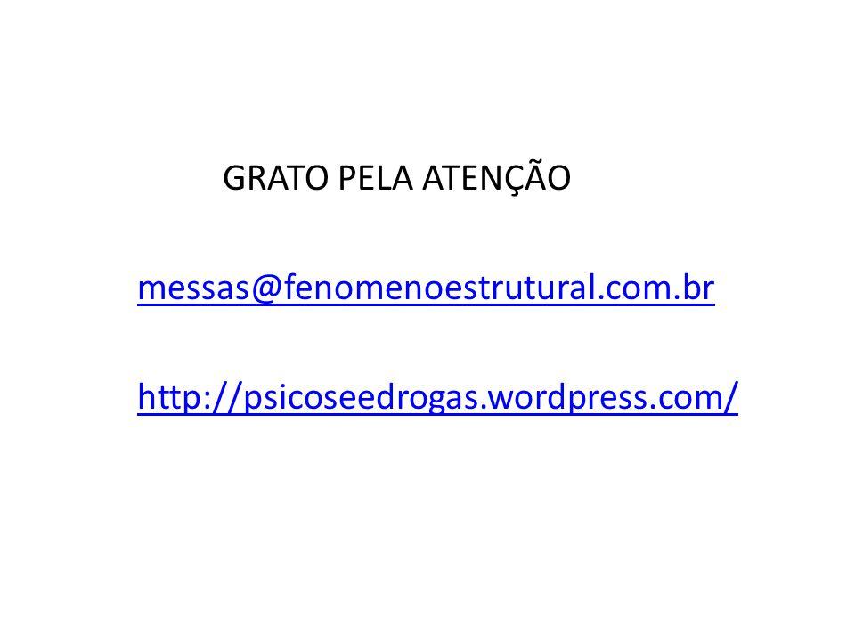 GRATO PELA ATENÇÃO messas@fenomenoestrutural. com
