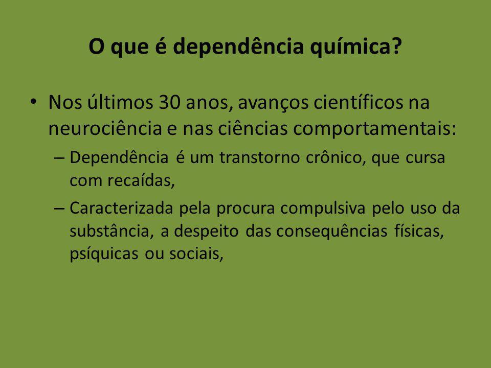 O que é dependência química