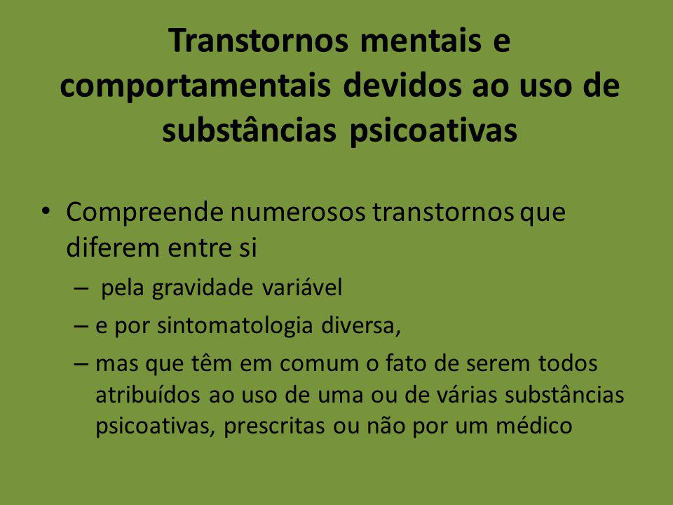 Transtornos mentais e comportamentais devidos ao uso de substâncias psicoativas