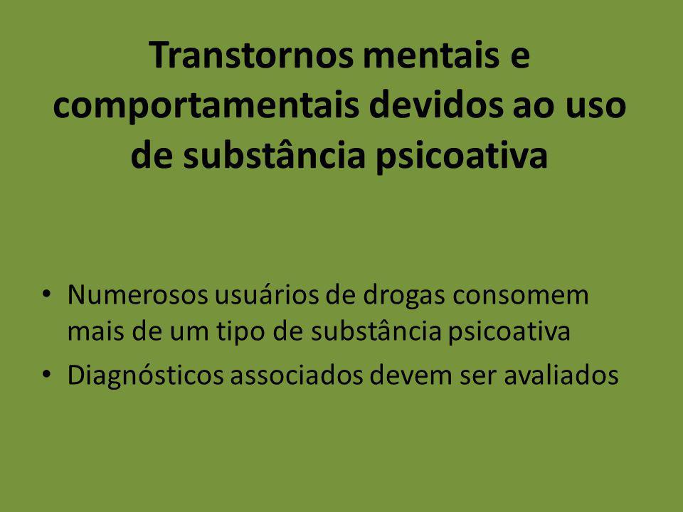 Transtornos mentais e comportamentais devidos ao uso de substância psicoativa