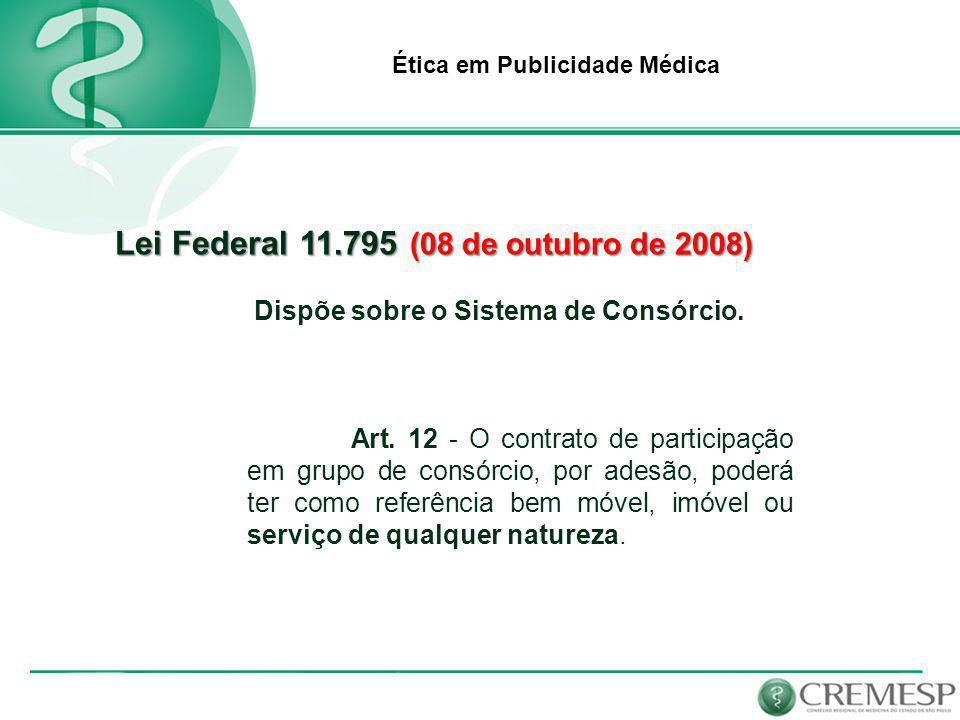 Lei Federal 11.795 (08 de outubro de 2008)