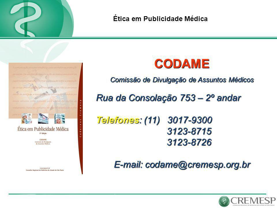 CODAME Rua da Consolação 753 – 2º andar Telefones: (11) 3017-9300