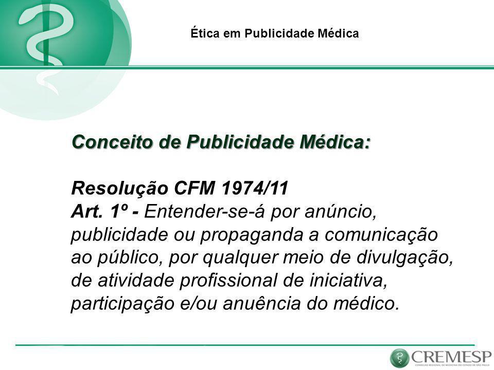 Conceito de Publicidade Médica: Resolução CFM 1974/11