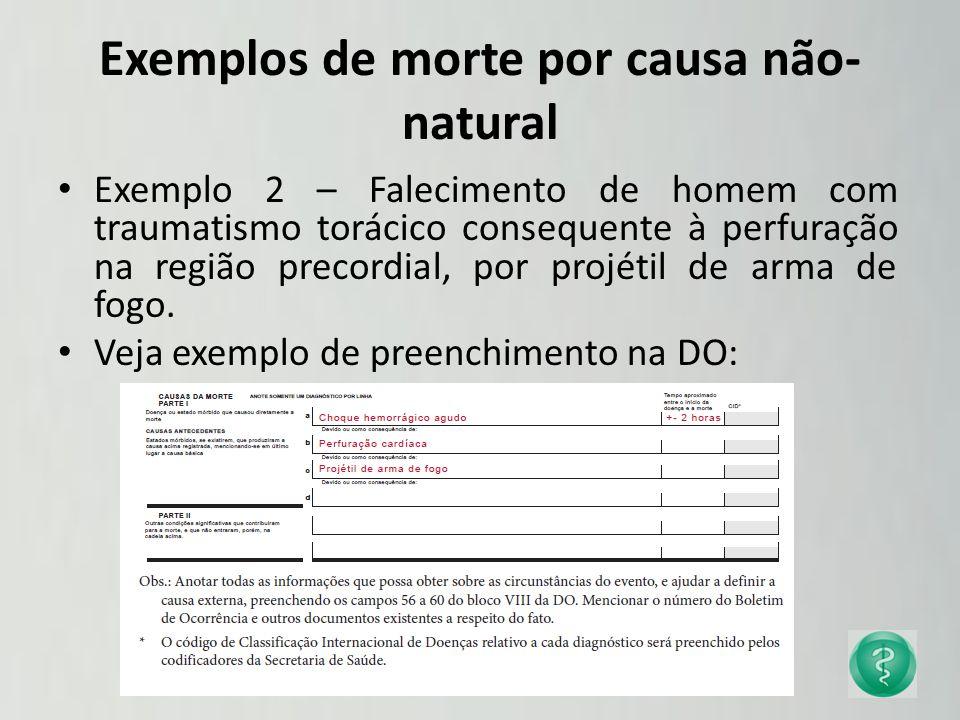 Exemplos de morte por causa não-natural
