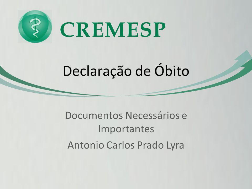 Documentos Necessários e Importantes Antonio Carlos Prado Lyra
