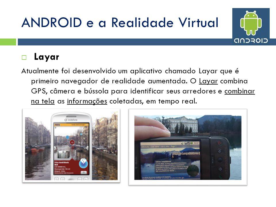 ANDROID e a Realidade Virtual