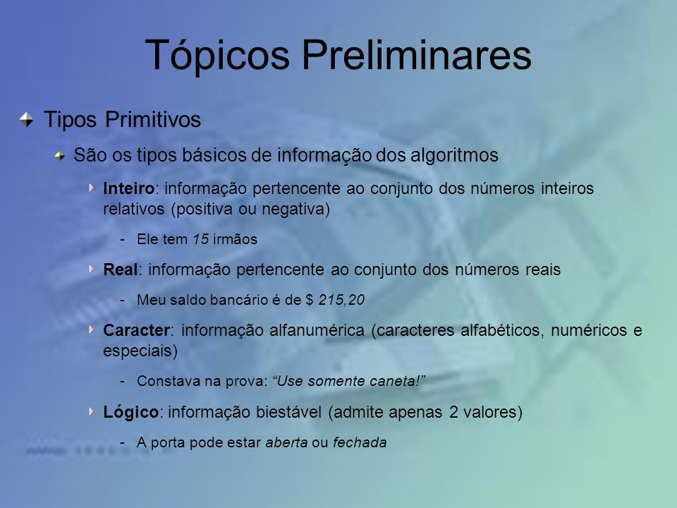 Tópicos Preliminares Tipos Primitivos