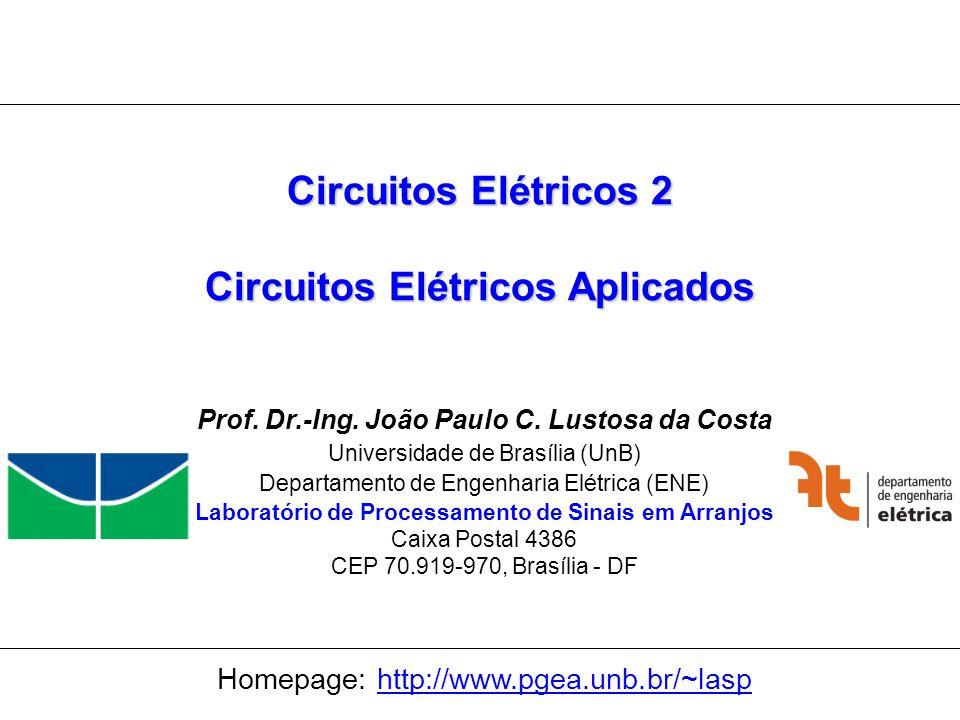 Circuitos Elétricos 2 Circuitos Elétricos Aplicados