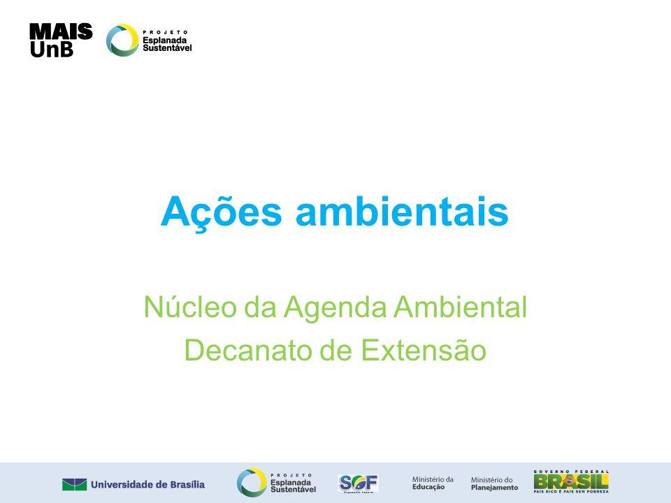Núcleo da Agenda Ambiental Decanato de Extensão