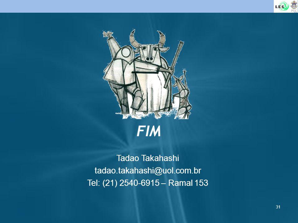 FIM Tadao Takahashi tadao.takahashi@uol.com.br