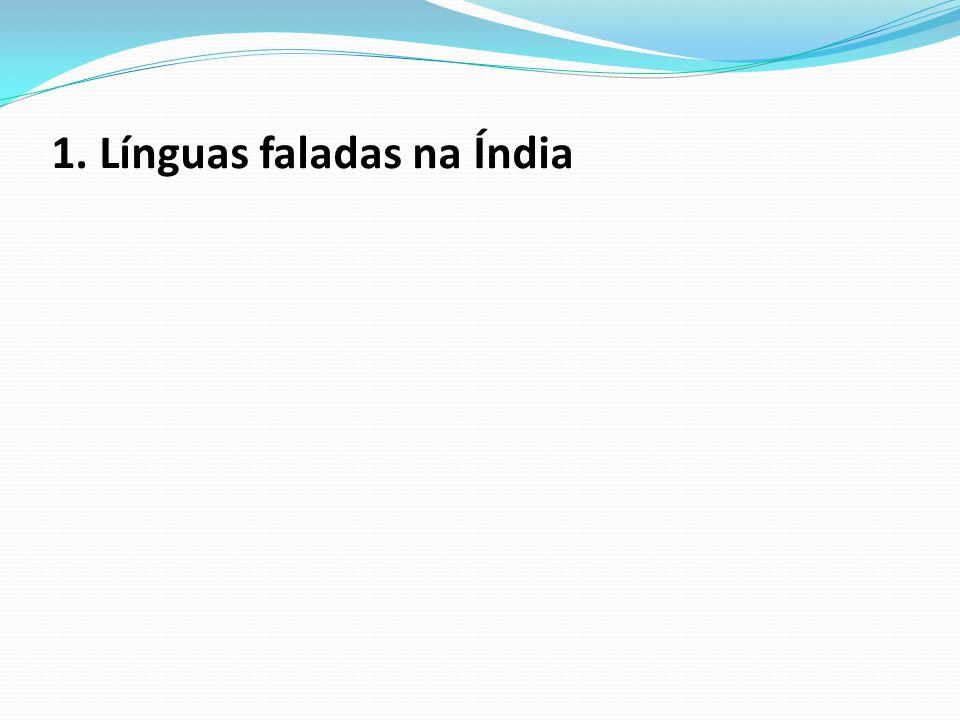 1. Línguas faladas na Índia