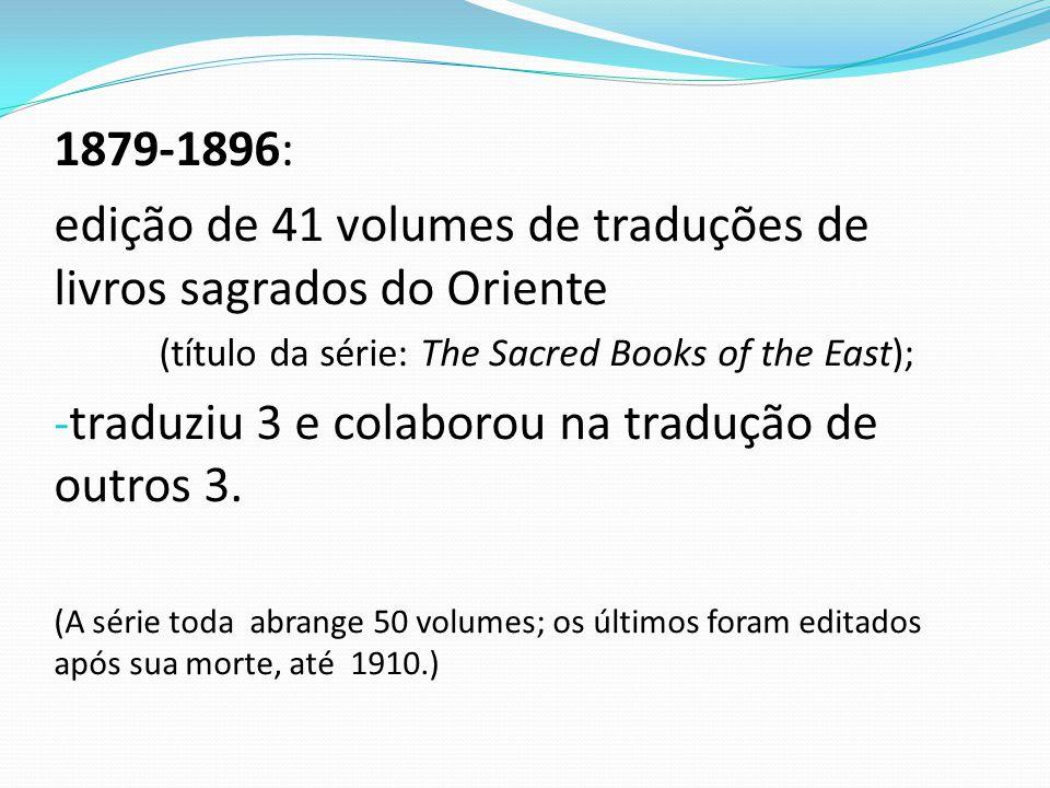 edição de 41 volumes de traduções de livros sagrados do Oriente