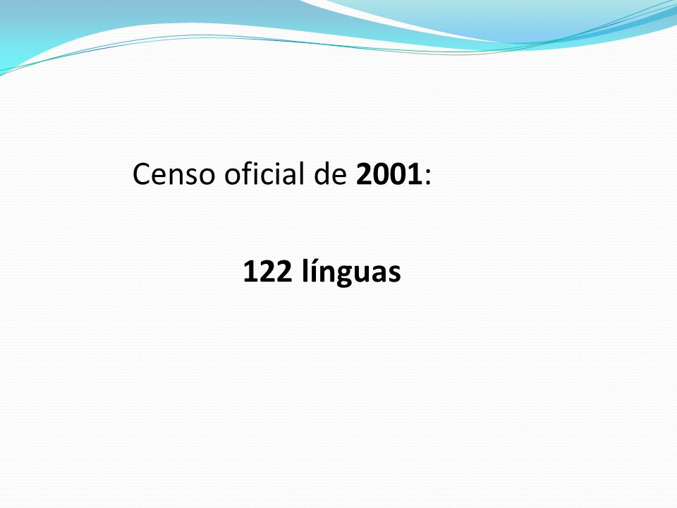 Censo oficial de 2001: 122 línguas