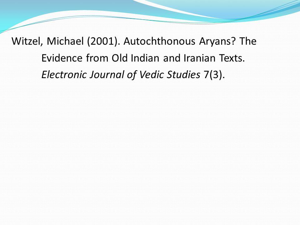 Witzel, Michael (2001). Autochthonous Aryans