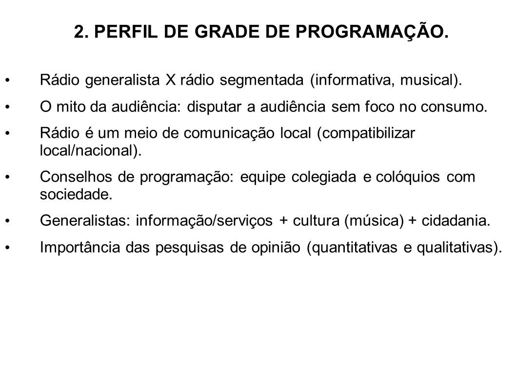 2. PERFIL DE GRADE DE PROGRAMAÇÃO.