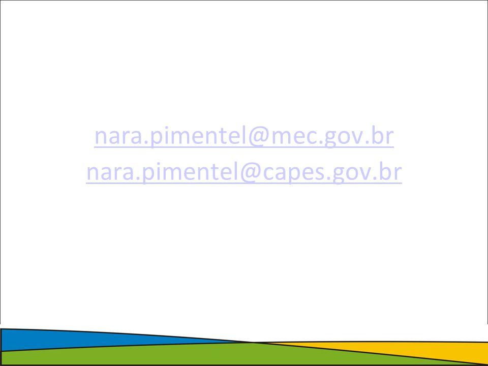 nara.pimentel@mec.gov.br nara.pimentel@capes.gov.br
