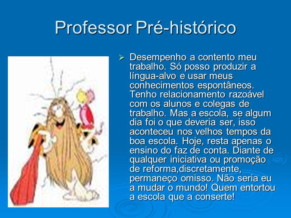 Professor Pré-histórico