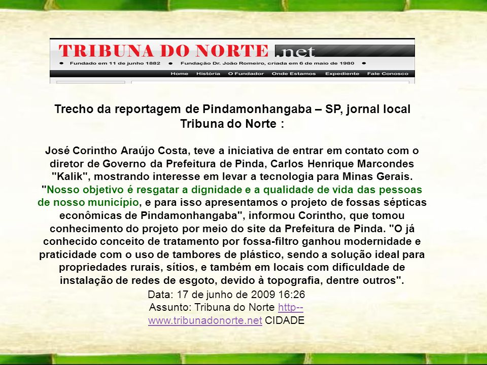 Trecho da reportagem de Pindamonhangaba – SP, jornal local Tribuna do Norte :