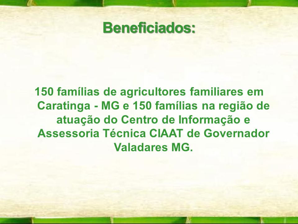 Beneficiados: