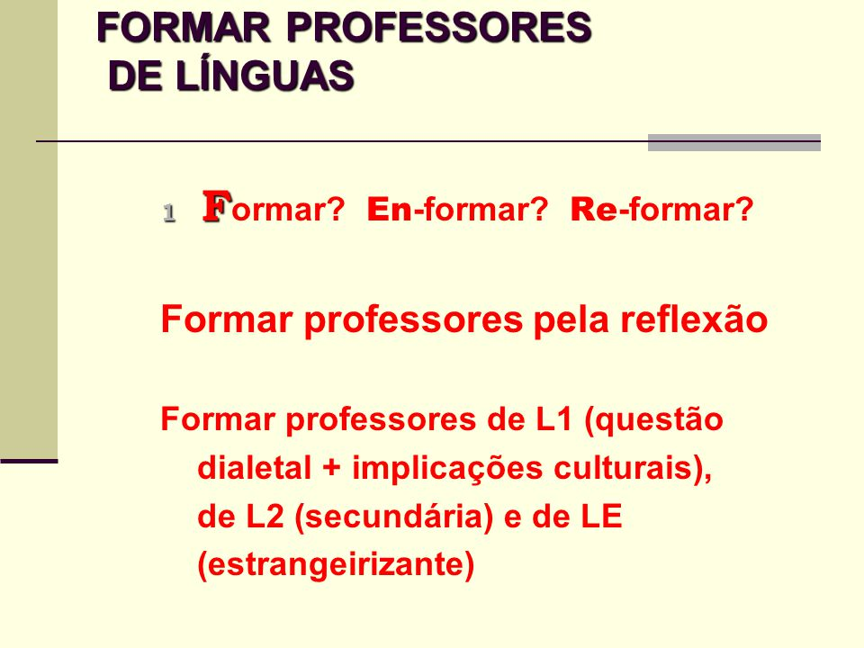 FORMAR PROFESSORES DE LÍNGUAS