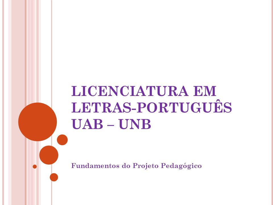 LICENCIATURA EM LETRAS-PORTUGUÊS UAB – UNB