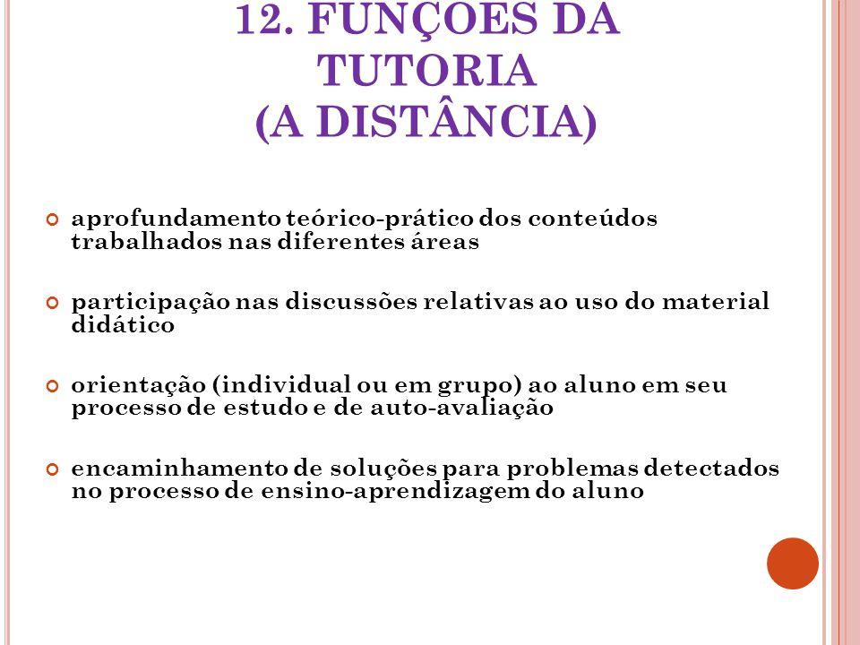 12. FUNÇÕES DA TUTORIA (A DISTÂNCIA)
