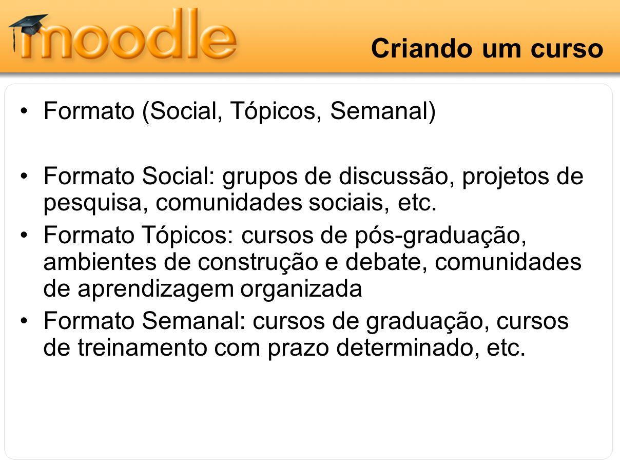 Criando um curso Formato (Social, Tópicos, Semanal)