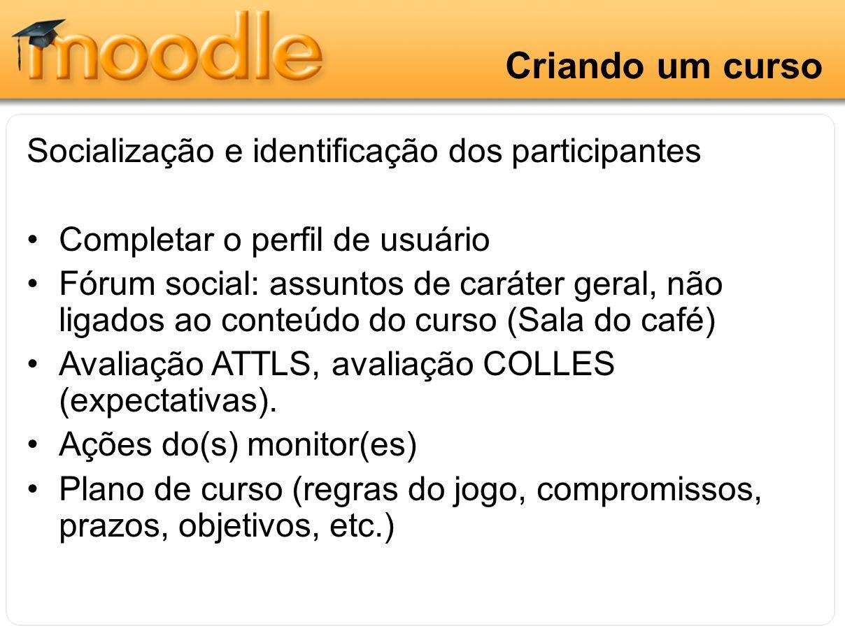 Criando um curso Socialização e identificação dos participantes