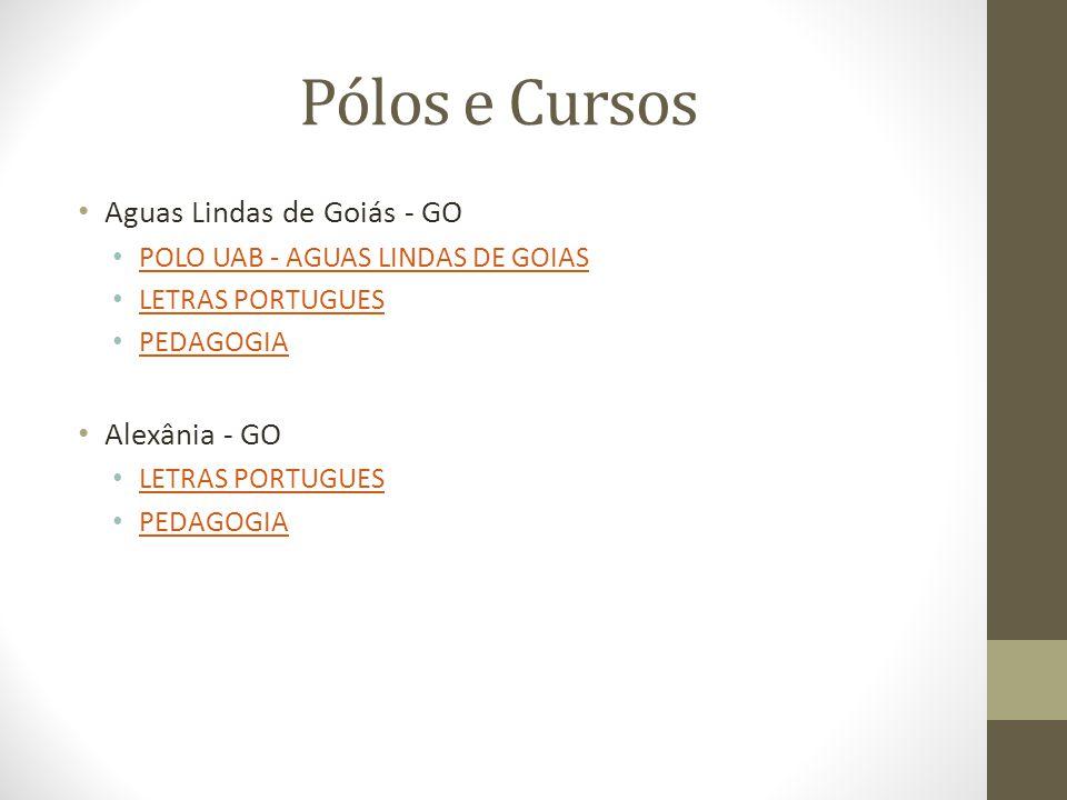 Pólos e Cursos Aguas Lindas de Goiás - GO Alexânia - GO