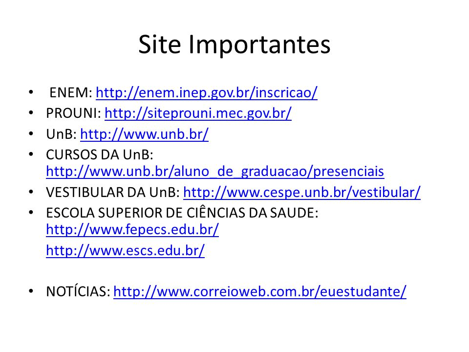 Site Importantes ENEM: http://enem.inep.gov.br/inscricao/