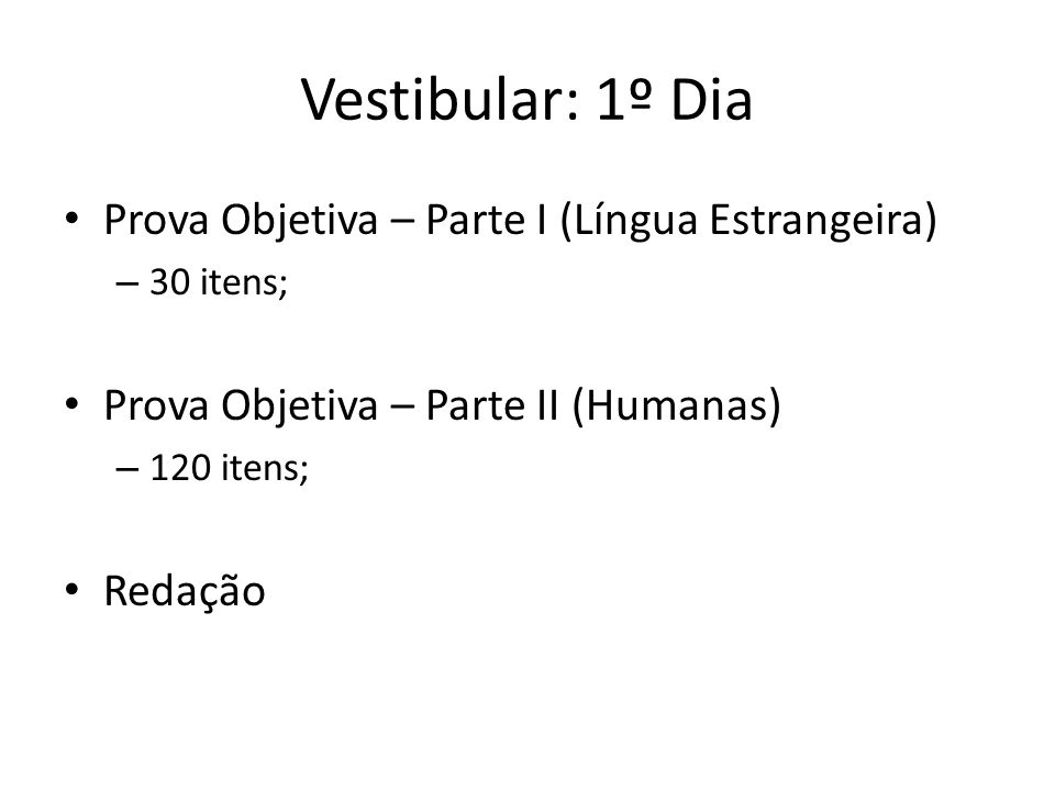 Vestibular: 1º Dia Prova Objetiva – Parte I (Língua Estrangeira)