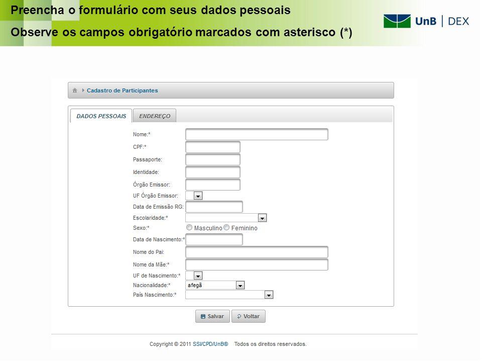 Preencha o formulário com seus dados pessoais