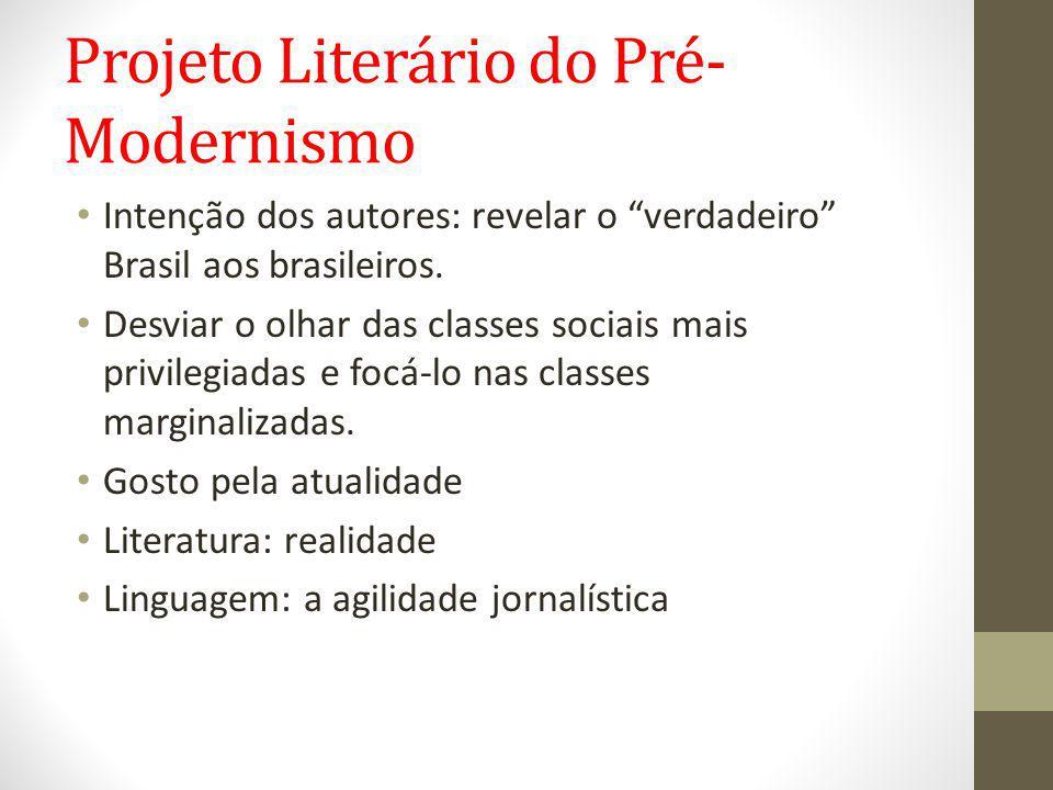 Projeto Literário do Pré-Modernismo
