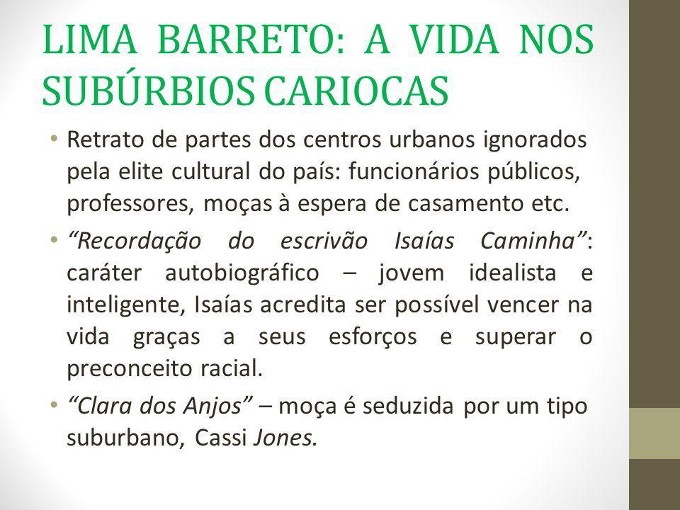 LIMA BARRETO: A VIDA NOS SUBÚRBIOS CARIOCAS