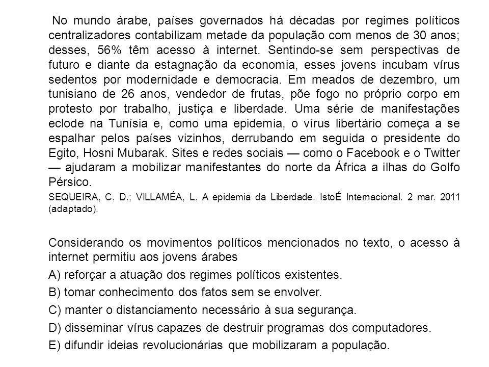 A) reforçar a atuação dos regimes políticos existentes.