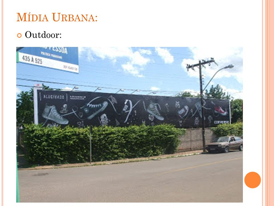 Mídia Urbana: Outdoor: