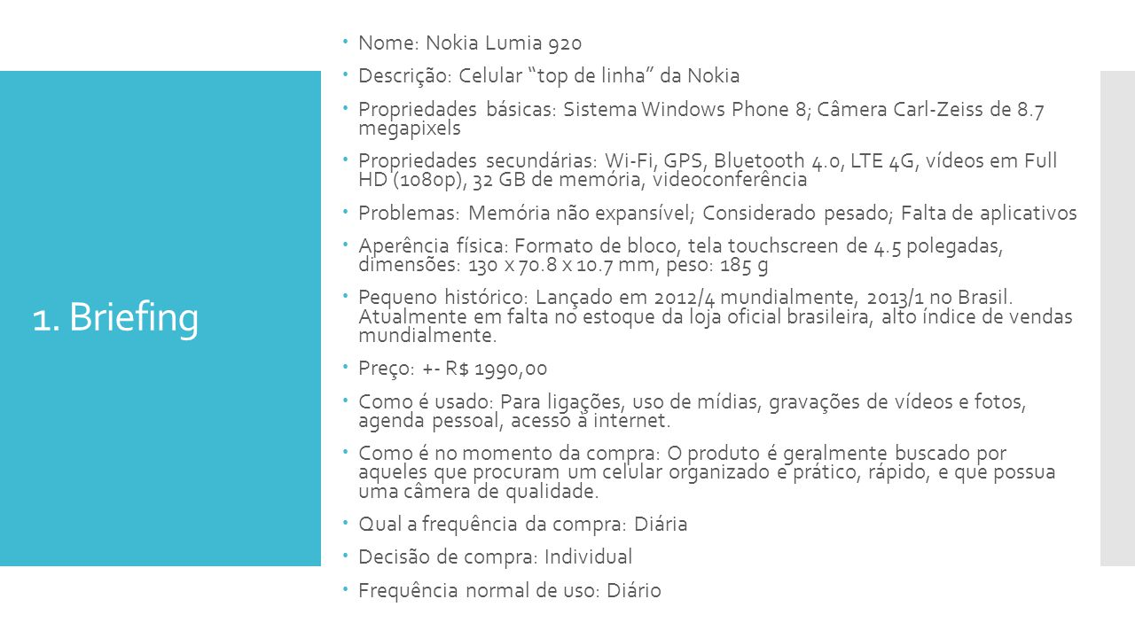1. Briefing Nome: Nokia Lumia 920