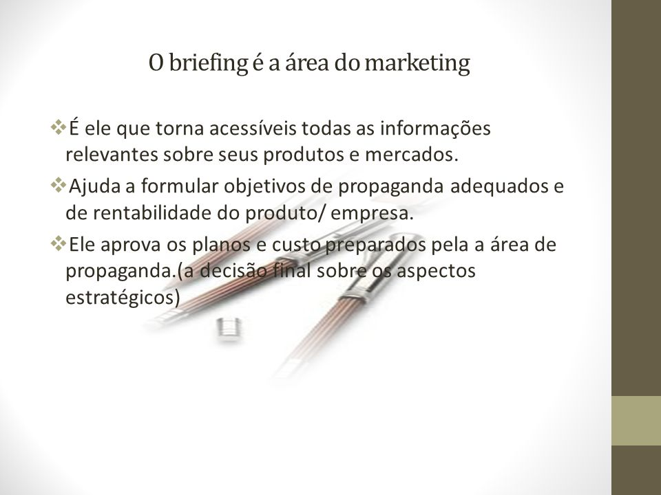 O briefing é a área do marketing