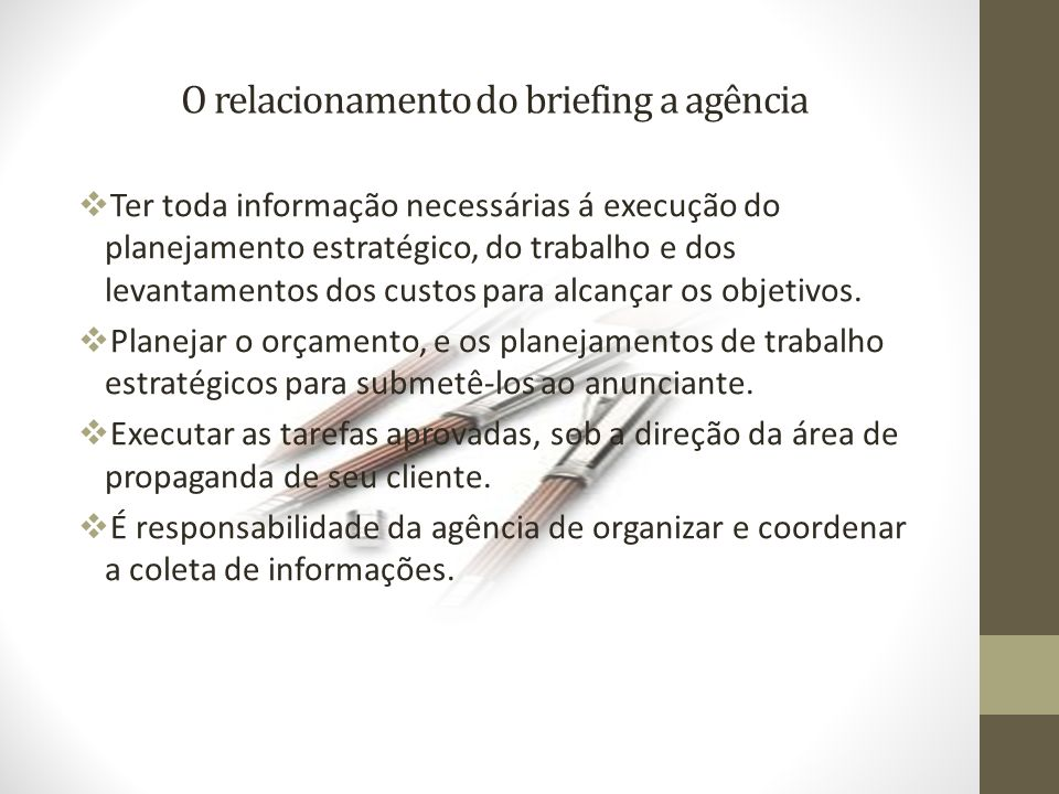 O relacionamento do briefing a agência