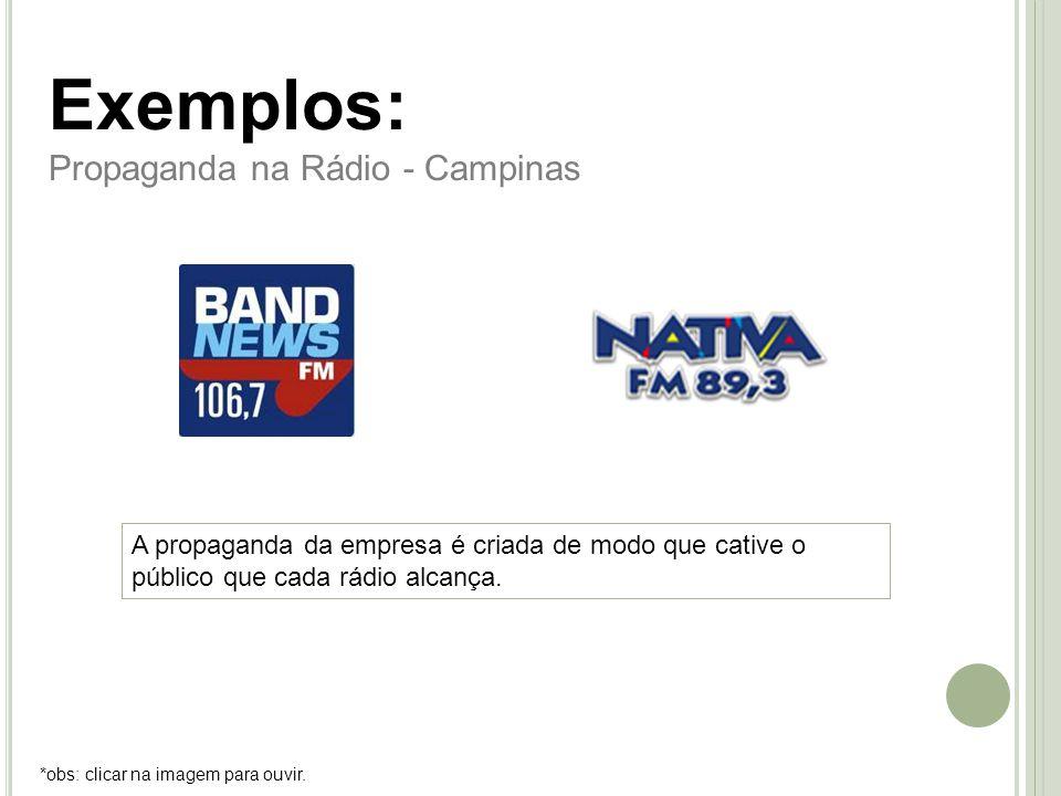 Exemplos: Propaganda na Rádio - Campinas