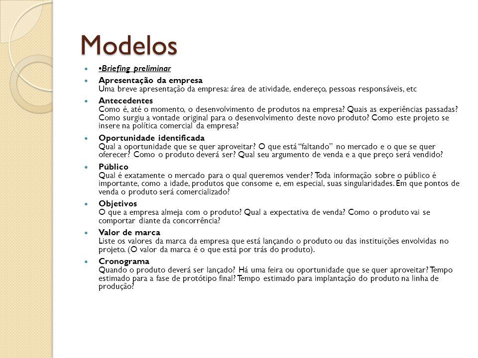 Modelos •Briefing preliminar